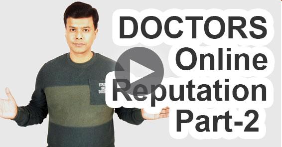 Doctors Website | Online Reputations - Part 2